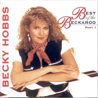 Best of the Beckaroo - Part One - Becky Hobbs