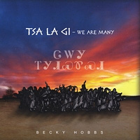 Tsa La Gi - We Are Many - Becky Hobbs